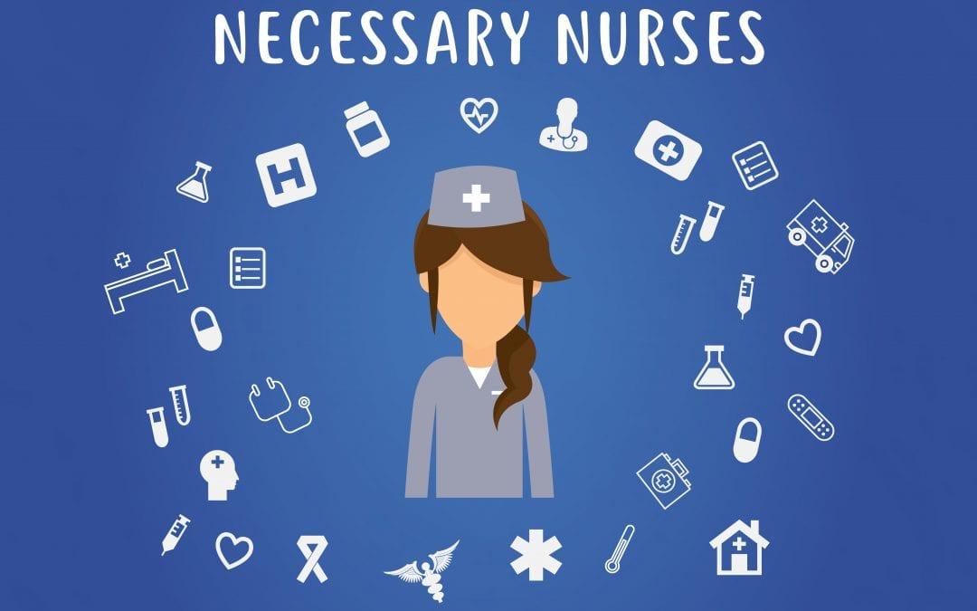 Necessary Nurses