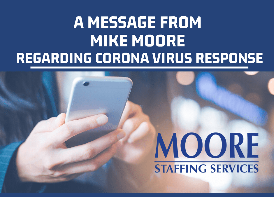 A Message to Our Employees from the President Mike Moore