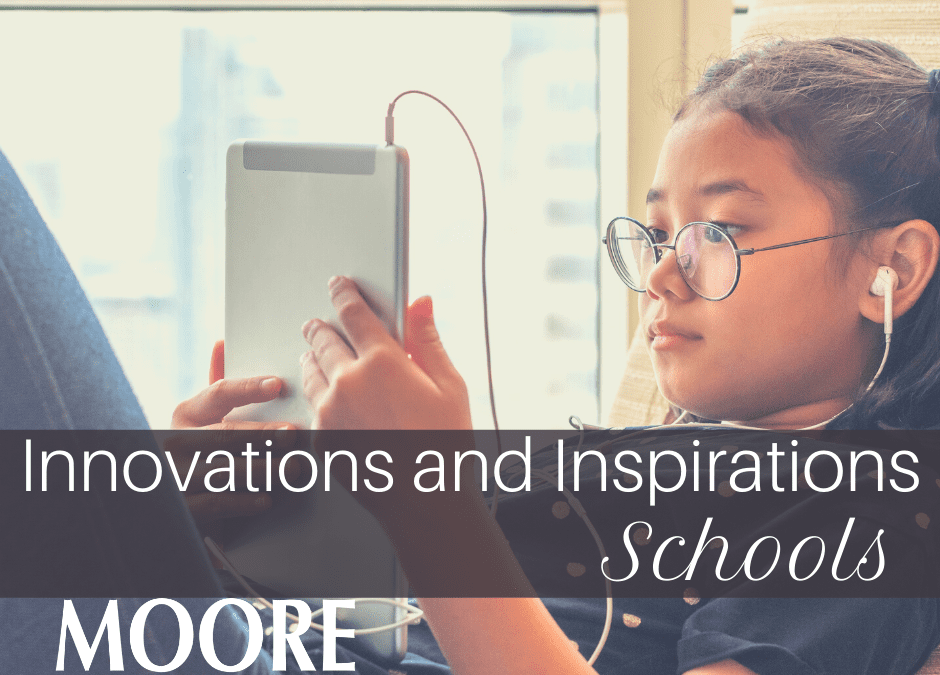 Inspirations and Innovations: Schools