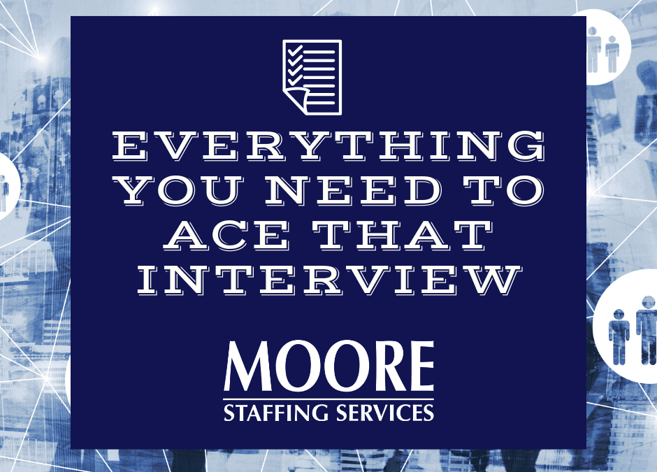 Everything You Need to Ace That Interview