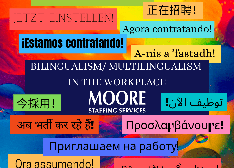 Bilingualism/ Multilingualism in the Workplace