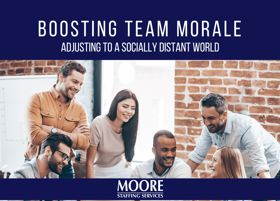 Boosting Morale – Adjusting to a Socially Distant World